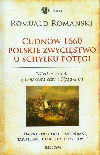 9788311129658: Cudnow 1660 Polskie zwyciestwo u schylku potegi