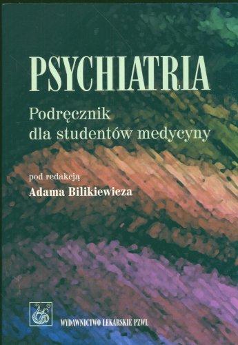 9788320037401: Psychiatria Podrecznik dla studentow medycyny