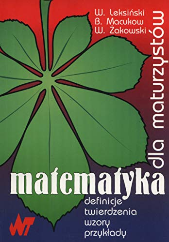 Matematyka dla maturzystow: Zakowski, Wojciech, Leksinski,