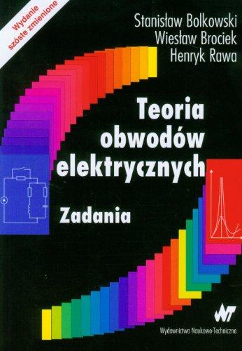 9788320436204: Teoria obwodow elektrycznych Zadania