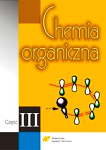 9788320436587: Chemia organiczna czesc 3