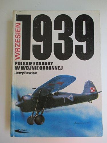 9788320607956: Polskie eskadry w wojnie obronnej, wrzesień 1939 (Polish Edition)