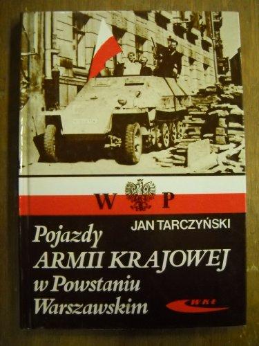 Pojazdy Armii Krajowej W Powstaniu Warszawskim: Tarczynski, Jan