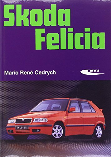 9788320613421: Skoda Felicia