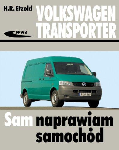 9788320617894: Volkswagen Transporter T5: modele od V 2003