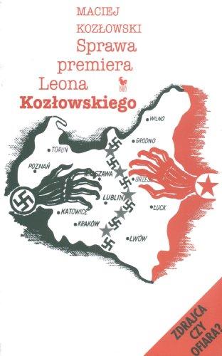 9788320717945: Sprawa premiera Leona Kozlowskiego