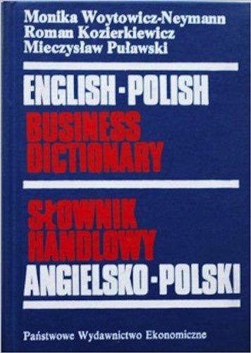 S±ownik handlowy angielsko-polski: Monika Woytowicz-Neymann