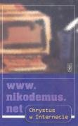 9788321116822: www.nikodemus.net Chrystus w internecie