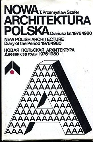 9788321330655: Nowa Architektura Polska Diariusz Lat 1976- 1980 New Polish Architecture Diary of the Period 1976-1980