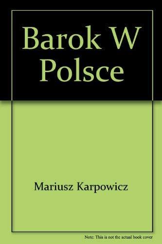 9788321331973: Barok w Polsce (Dzieje sztuki w Polsce) (Polish Edition)