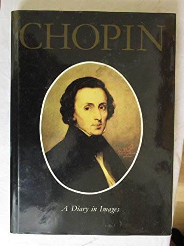 9788321335872: Fryderyk Chopin: A diary in images