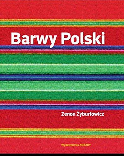 9788321349329: Barwy Polski