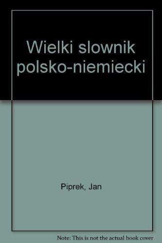 9788321400112: Wielki slownik polsko-niemiecki