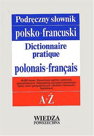9788321409726: Dictionnaire pratique Polonais-Français : Podreczny slownik polsko-francuski