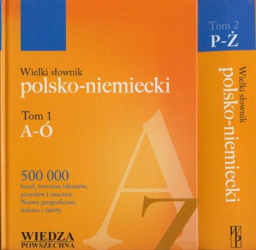 9788321410210: Wielki slownik polsko niemiecki tom 1-2