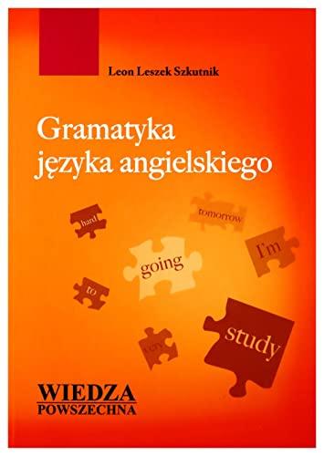 Gramatyka jezyka angielskiego: Szkutnik, Leon Leszek