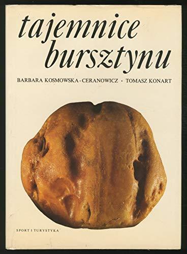 Tajemnice Bursztynu. [English and Polish Edition].: Barbara. Konart, Tomasz.