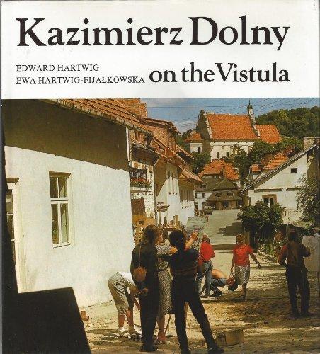 Kazimierz Dolny on the Vistula: EWA HARTWIG EDWARD