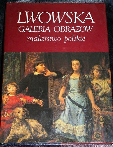Lwowska Galeria Obrazà w: Malarstwo polskie: D. S Szelest