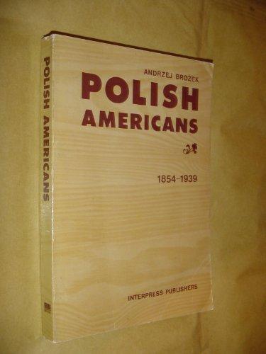 Polish Americans, 1854-1939: Brozek, Andrzej