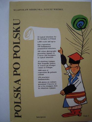 Poland in Polish: Polish Language Handbook for: Miodunka, Wladyslow and