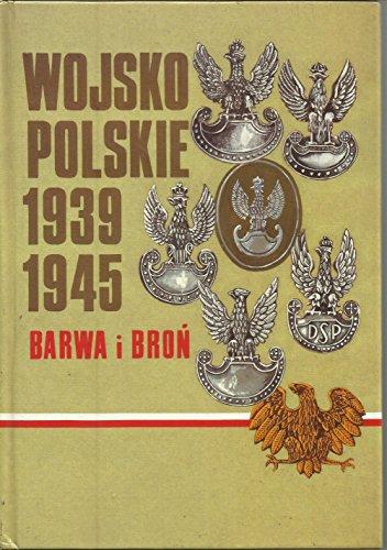 9788322320556: Wojsko Polskie 1939-1945, barwa i broń (Polish Edition)