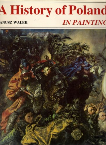 A history of Poland in painting: Janusz Walek