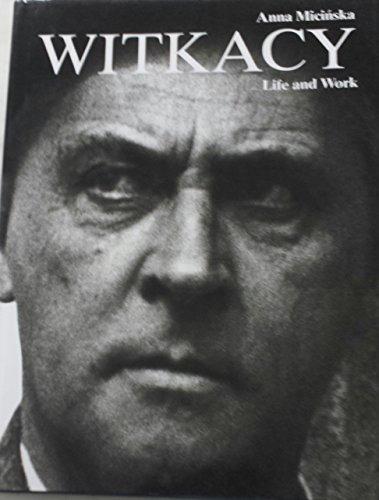 Witkacy Stanislaw Ignacy Witkiewicz Life and Work: Micinska, Anna