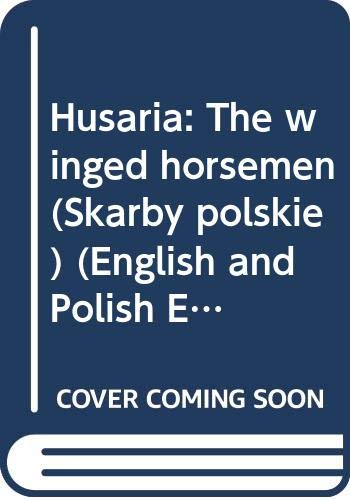 Husaria : The Winged Horsemen: Anna Wasilkowska