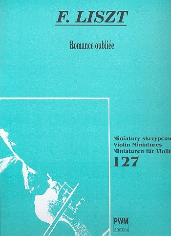 9788322405611: Romance Oubliee arranged for Violin & Piano (Violin Miniatures)