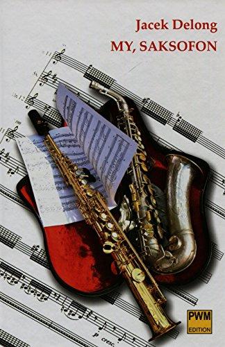 9788322409251: My saksofon