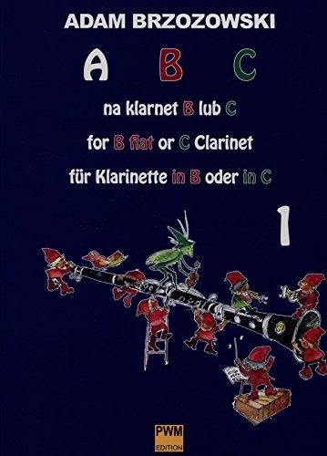 ABC na klarnet B lub C Podrecznik: Adam Brzozowski