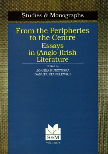9788322717769: From the Peripheries to the Centre: Essays in (Anglo-) Irish Literature