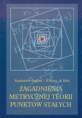 9788322723685: Zagadnienia metrycznej teorii punktów stalych