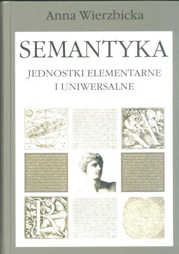 9788322725047: Semantyka Jednostki elementarne i uniwersalne