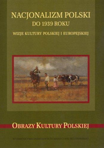 9788322732120: Nacjonalizm polski do 1939 roku
