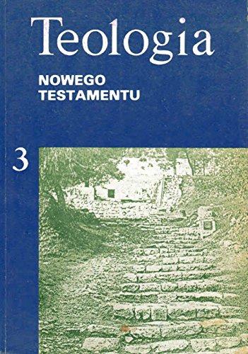 9788322800683: Teologia dziejów apostolskich listów katolickich i pism. Św. Jana Ewangelisty (Teologia Nowego Testamentu) (Polish Edition)