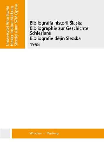 Bibliografia historii Slaska. Bibliographie zur Ge: Praca Zbiorowa
