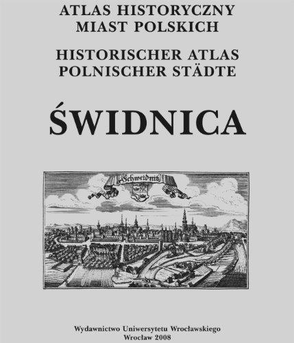 9788322929599: Atlas historyczny miast polskich Swidnica