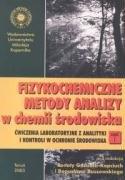 9788323116363: Fizykochemiczne metody analizy w chemii srodowiska cz 1 /UMK/