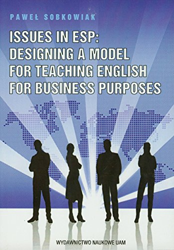 9788323218531: Issues in ESP Designing a model for teaching english for business purposes
