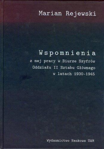 9788323222378: Wspomnienia z mej pracy w Biurze Szyfrow Oddzialu II Sztabu Glownego w latach 1930-1945