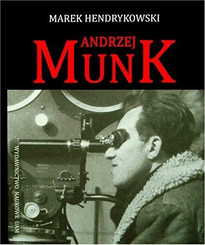 Andrzej Munk: Marek Hendrykowski