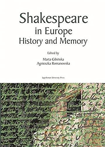 Shakespeare in Europe: History and Memory