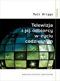 9788323332015: Telewizja i jej odbiorcy w zyciu codziennym