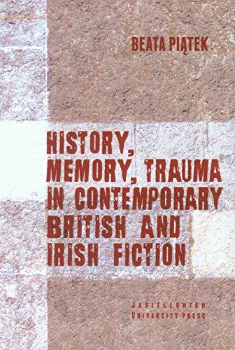 9788323338246: History, Memory, Trauma in Contemporary British and Irish Fiction