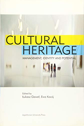 9788323339410: Cultural Heritage: Management, Identity and Potential