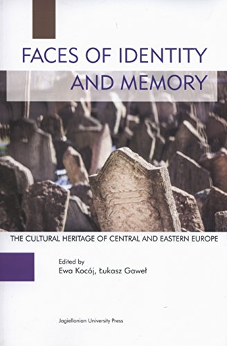 Faces of Identity and Memory: The Cultural: Kocój, Ewa (Editor)/