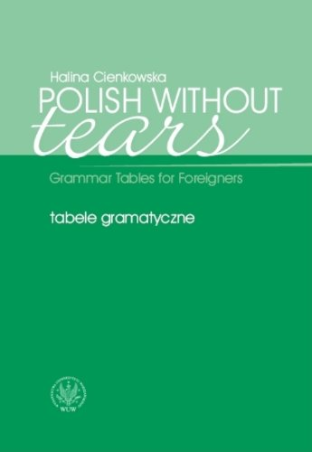 9788323503934: Polish Without Tears. Grammar Tables for Foreignes