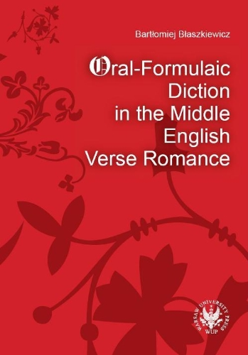9788323504849: Oral-Formulaic Diction in the Middle English Verse Romance